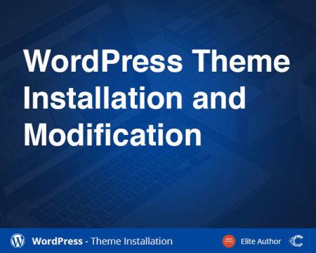 WordPress Theme Installation and Modification