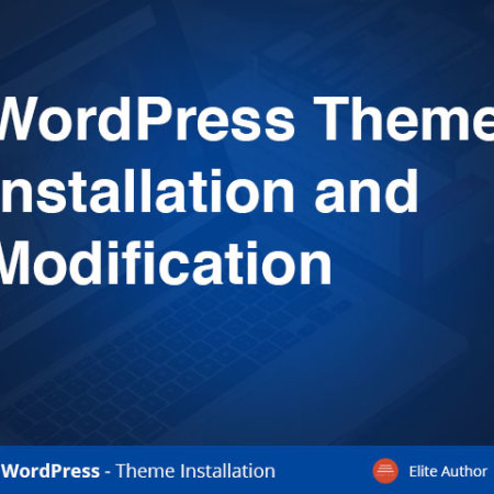 WordPress Theme Installation and Modification